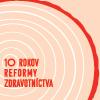image-10-rokov-reformy-executive-summary-tnn